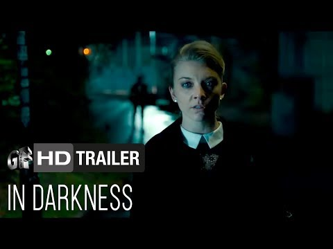 In Darkness Ed Skrein, Natalie Dormer