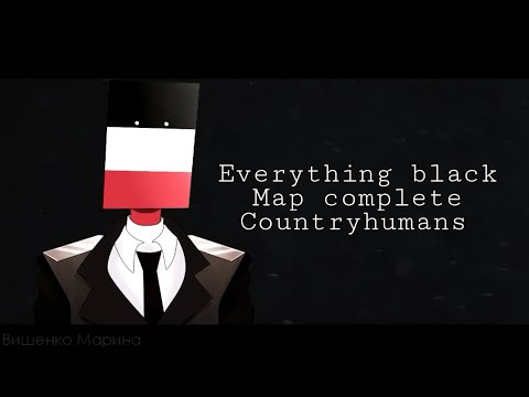 •~Everything black~• map complete (Countryhumans)