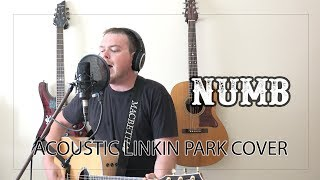 Numb (Linkin Park Acoustic Cover) - For Chester Bennington