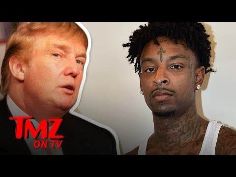DJ Slab 1 - Trump May Be the Reason 21 Savage gets deported