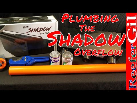 Build Series|Eps. 13| Plumbing Synergy Reef Systems Shadow Overflow