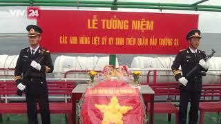 Lễ tưởng niệm các anh hùng liệt sỹ trên Quần đảo Trường Sa | VTV24