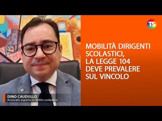 Mobilità dirigenti scolastici, la legge 104 deve prevalere sul vincolo