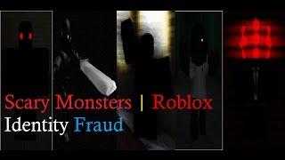Beängstigend Monster | Roblox Identitätsbetrug