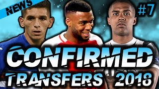 ⚽ CONFIRMED SUMMER 2018 TRANSFERS :#7: Thomas Lemar, Torreria, Costa