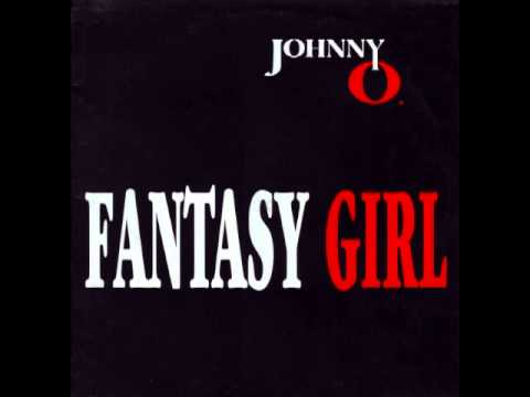 Johnny O  Fantasy girl Original Version