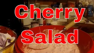 My Aunt's Cherry Salad