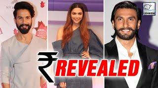 Padmavati Cast Payment Revealed  Shahid Kapoor, Deepika Padukone, Ranveer Singh   LehrenTV