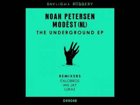 Noah Petersen, Modèst (NL) - The Underground (ItaloBros Remix)