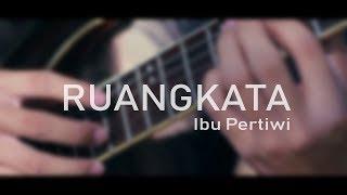 Ismail Marzuki - Ibu Pertiwi (cover by RUANGKATA)