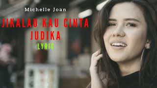 Download lagu Michelle Joan - Jikalau Kau Cinta (cover) Akustik / Lyrick