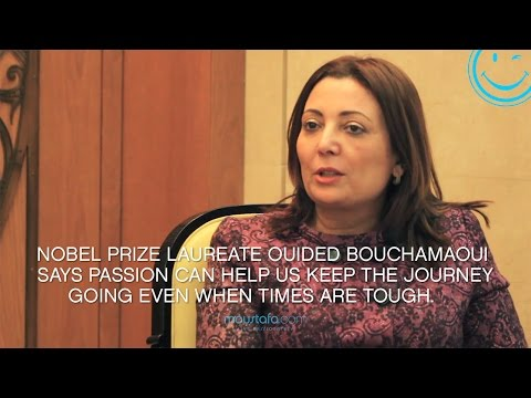 Ouided Bouchamaoui - The Story Of A Nobel Prize Laureate Guided By Passion To Change Lives