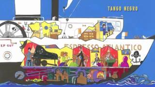 ESPRESSO ATLANTICO | GATTICO & SUZUKI | TANGO NEGRO