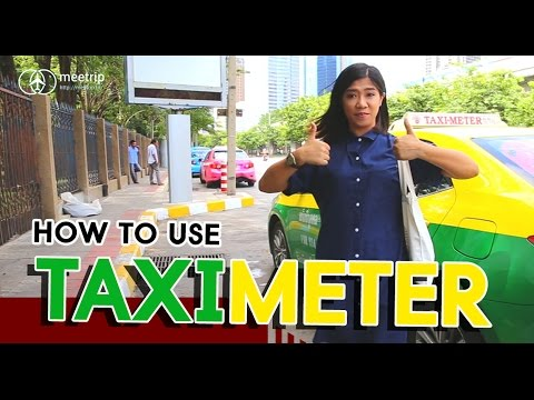 How to Use Taxi Meter - Bangkok Transit ( How To Travel In Bangkok ) | Meetrip