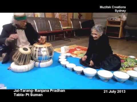 Unpluged Jal-Tarang by Ranjana Pradhan and Tabla by Pandit Suman