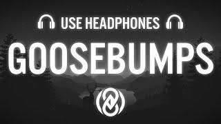 HVME - Goosebumps (8D AUDIO) 🎧