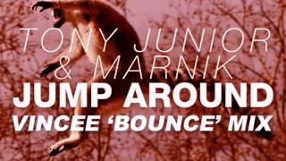 Tony Junior & Marnik - Jump Around (VinCee