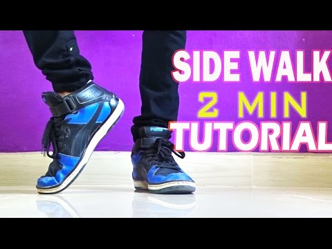 How to do the Glide /Slide / Side Walk     Step by step Tutorial