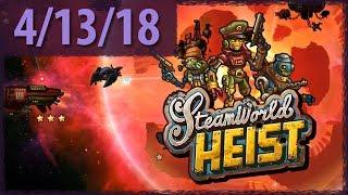 STEAMWORLD HEIST (Part 2) ⫽ BarryIsStreaming