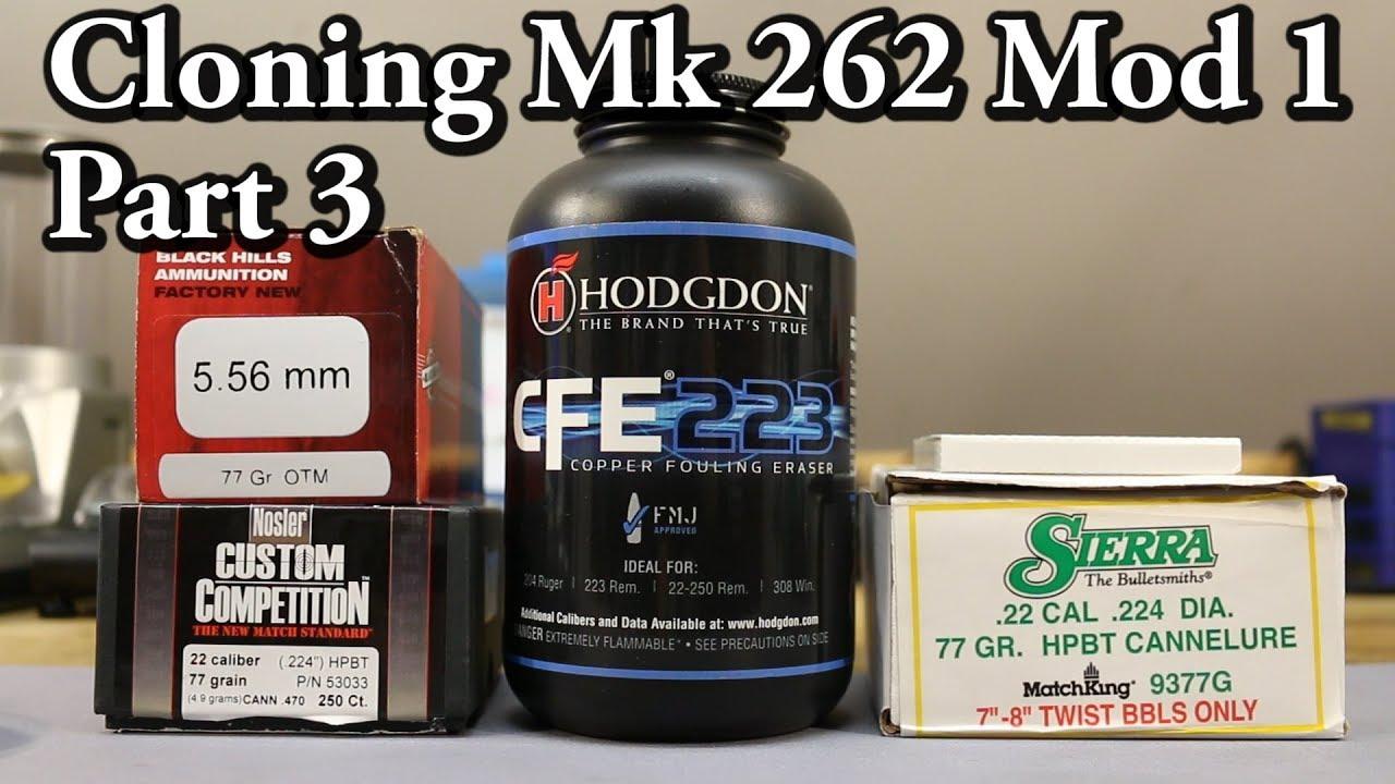 Mk 262 Cloning - pt 3 - Sierra vs Nosler with CFE223