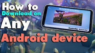 ✔How to download fortnite on any android device | Android apk | Works 100%