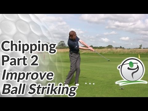 Chipping Ball Striking Drill – How to Improve Consistency in Golf