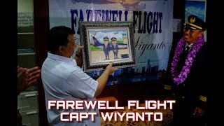FAREWELL FLIGHT OF CAPT WIYANTO - BATIK AIR BOEING 737