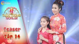 Thần tượng tương lai| teaser tập 14: Giọng hát của Quỳnh Như khiến giám khảo Quang Linh