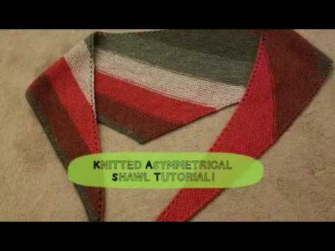 Knitted Asymmetrical Shawl Tutorial