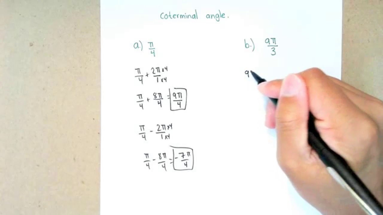 Converting Degrees To Radians And Finding Coterminal Angles Youtube