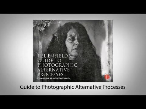 Guide to Photographic Alternative Processes