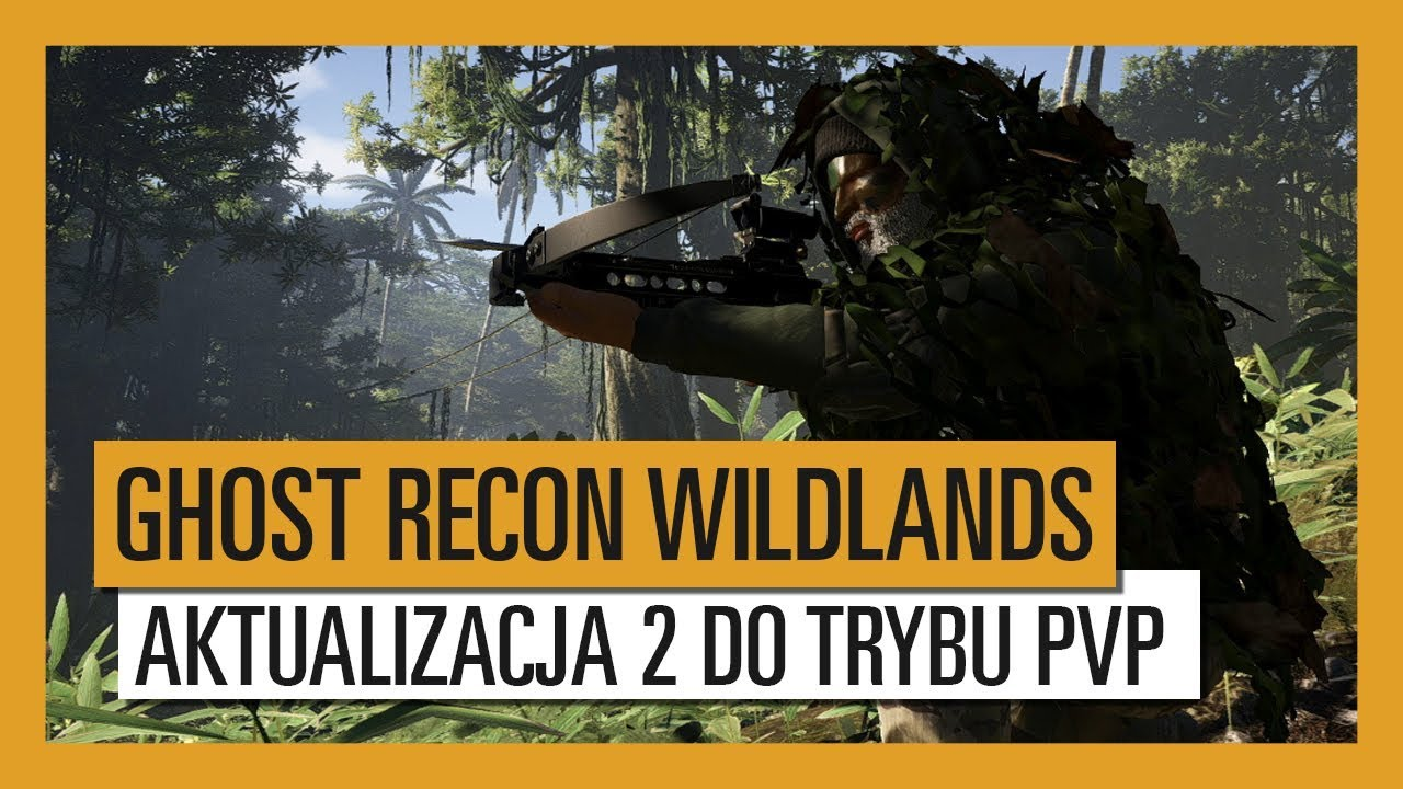 GHOST RECON WILDLANDS: Aktualizacja 2 do PVP – Jungle Storm