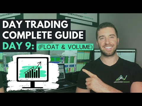 Day Trading Complete Guide Day 9: Float & Volume