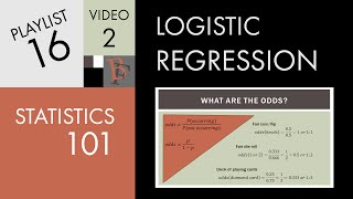 Statistics 101: Logistic Regression Probability, Odds, and Odds Ratio
