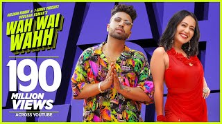 Wah Wai Wahh Video  Neha Kakkar  Sukhe Muzical Doctorz  Jaani  Bhushan Kumar  New Song 2019