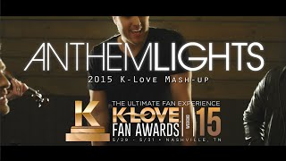 Repeat youtube video 2015 K-LOVE Fan Awards: Songs of the Year (by Anthem Lights)