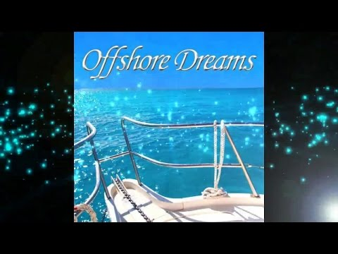 Offshore Dreams - Idyllic Ocean Ride Chillout Cafe Ibiza Lounge del Mar Continuous Mix ▶ Chill2Chill