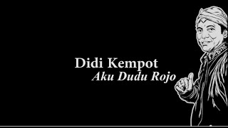 Video Didi Kempot Aku Dudu Rojo Lyric download MP3, 3GP, MP4, WEBM, AVI, FLV Agustus 2018