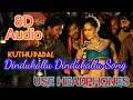 Dindukallu dindukallu (8D Audio) Song  I Tamil Item songs I Kuthu song I 8D Songs