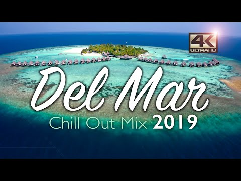 Del Mar Chillout Mix 2019 - Relax Music - Chill Out Music - Summer Mix 2019 - Del Mar Music 2019