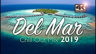 Del Mar Chillout Mix 2019 - Relax Music - Chill Out Music - Su…