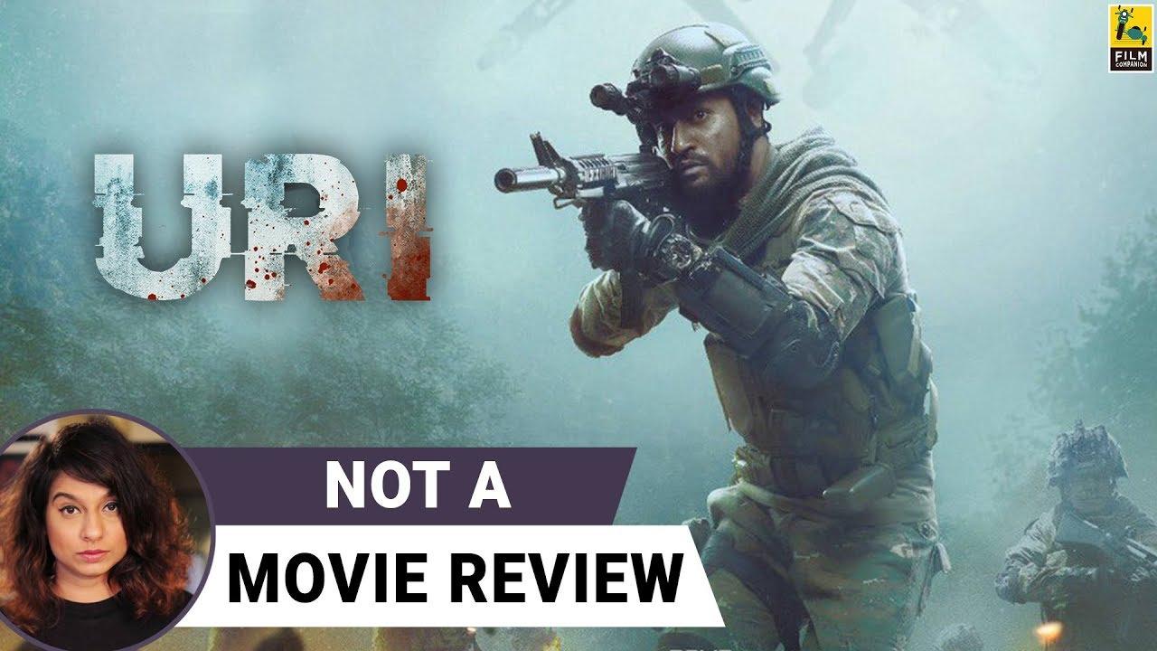 Uri: The Surgical Strike | Not A Movie Review | Aditya Dhar | Sucharita Tyagi