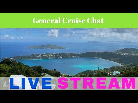 ((( REPLAY ))) LIVE :  General Cruise Chat [Ep23] ((( REPLAY )))