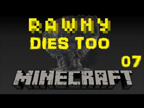 McRawny Dies Too - e007 - Raw Files - Better than Wolves Mod