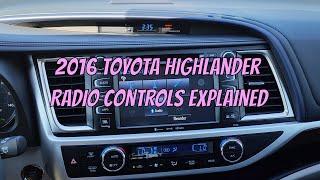 2016 Toyota Highlander Radio / Audio Explained-Learning Tutorial