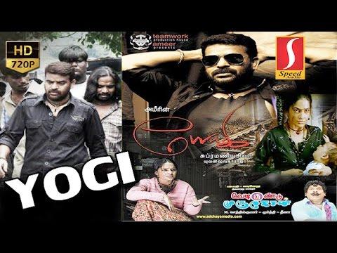 Yogi Tamil Full Movie | Yogi | Tamil Full Movie Yogi | Ameer Sultan, Madhumitha |2015 upload