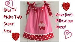 How To~Valentine's Pillowcase Dress!(Super Easy)
