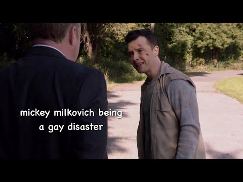 mickey milkovich being a gay disaster for 9 minutes straight