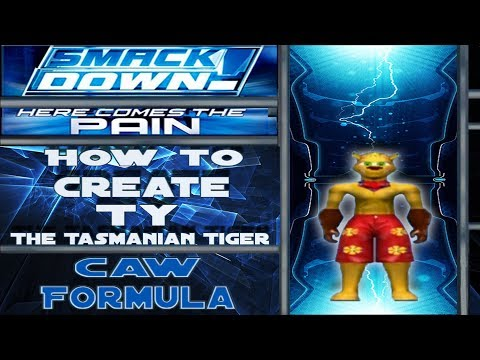 How To Create Ty The Tasmanian Tiger (SmackDown!: Here Comes The Pain)