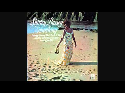 SHIRLEY BASSEY - SOMETHING 1970